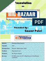 Pptonbigbazargauravpatel 130405124953 Phpapp01 (1)