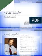 A Vida Digital (Topicos) - Negroponte