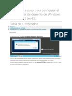 Guía Paso a Paso Para Configurar El Controlador de Dominio de Windows Server 2012