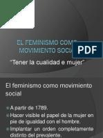 El Feminismo Como Movimiento Social