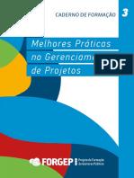 Caderno 3 Melhores Práticas Em Gerenciamento de Projetos Forgep