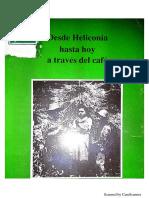 Desde Heliconia Hasta Hoy a Través Del Café