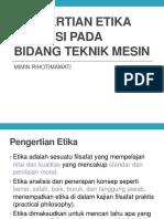 PENGERTIAN ETIKA PROFESI PADA BIDANG TEKNIK MESIN.pptx