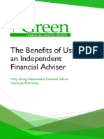 T he Benefits of Using  an Independent  Financial Adviser