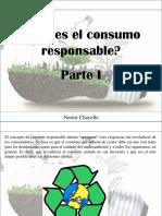 Nestor Chayelle - ¿Qué Es El Consumo Responsable?, Parte I