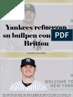 Leopoldo Lares Sultan - Yankees Refuerzan Su Bullpen Con Zach Britton