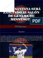 Diego Ricol - Johan Santana Será Exaltado en El Salón de La Fama de Minnesota