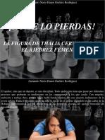 Armando Nerio Hanoi Guedez Rodríguez - ¡No Te Lo Pierdas! La Figura de Thalia Cervantes en El Ajedrez Femenino