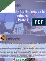 José Manuel Mustafá - El Futuro de Las Finanzas en La Minería, Parte I