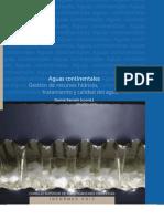 Aguas continentales. Gestión de recursos hídricos, tratamiento y calidad del agua