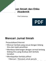 Etika Profesi Dan Penulisan Karya Ilmiah S2-Prof Antonius Jul 2018