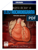 La alegría de leer el Electrocardiograma - Jorge Hernán López Ramírez - 3° ed. 2012.pdf