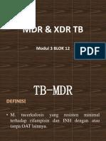 MDR & XDR TB