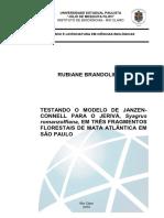 (Brandolin, R. 2010) Testando o Modelo de Janzen-Connell Para o Jerivá, Syagrus Romanzoffiana, Em Três Fragmentos Florestais de Mata Atlântica Em São Paulo