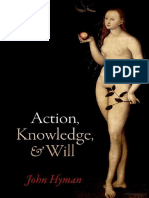 Hyman, John - Acction, Knowledge and Will