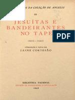 Jesuitas e Bandeirantes No Tape (1615 - 1641) - De Angelis Pedro