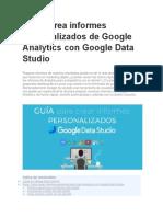 Crea Informes Personalizados de Google Analytics Con Google Data Studio