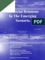 Industrial Relations in Emerging Scenario