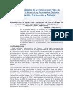 Formas Especiales de Conclusión Del Proceso Laboral en La Nueva Ley Procesal de Trabajo