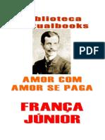 Amor Com Amor Se Paga - Franca Junior (VB 00659)