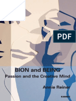 Annie Reiner - Bion and Being-passion and the Creative Mind (English)