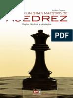 Capece Adolivio - Como Ser Un Gran Maestro de Ajedrez, 2012-OCR, 254p