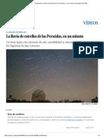 Vídeo_ Perseidas 2018_ La Lluvia de Estrellas de Las Perseidas, En Un Minuto _ Actualidad _ EL PAÍS