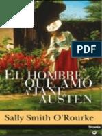 El Hombre Que Amo a Jane Austen - Sally Smith O'Rourke