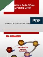5. Perubahan Paradigma pelayanan medis.pptx