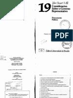 MILL, J. S. Considerações Sobre o Governo Representativo. Brasília, Editora Da UNB. 1981, Pp. 5 - 38, 87 - 99, 147 - 156.