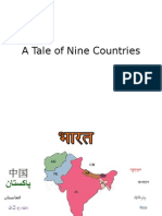 A Tale of Nine Countries