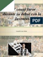 Leopoldo Lares Sultan - CR7 Causó Furor Durante Su Debut Con La Juventus