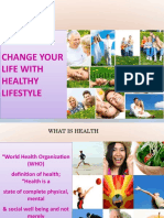Change Your Life With a Healthy Life Style4399 130112012833 Phpapp02