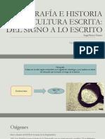 Paleografía e Historia de La Cultura Escrita