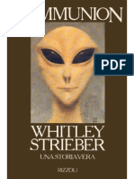 Whitley Strieber - Communion - Una storia vera (1987) [ufologia ufo alieni abduction malanga ipnosi]