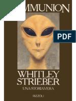 Whitley Strieber - Communion - Una storia vera (1987) [ufologia ufo alieni abduction malanga ipnosi]