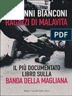 Ragazzi Di Malavita - Giovanni Bianconi