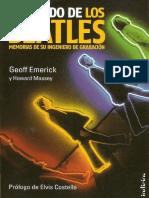 Geoff Emerick - El Sonido De Los Beatles Memorias De Su Ingeniero De Grabacion.pdf