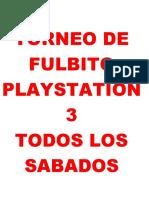 Torneo de Fulbito Playstation 3