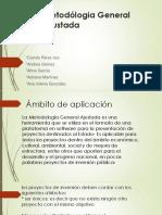 Metodólogia General Ajustada Diapositivas