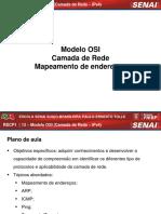 Aula_13 - Modelo OSI - Camada de Rede - Mapeamento de Endereços