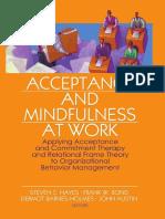 ACT & Mindfulness at Work - Steven C. Hayes, Frank W. Bond, Dermot Barnes-Hol