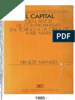 Ernest-Mandel-Cien-Anos-de-Controversias-en-Torno-a-El-Capital-de-Karl-Marx.pdf