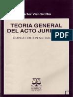 Víctor Vial Del Rio - Teoria General Del Acto Juridico