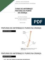 FRATURAS ANTEBRAÇO E PUNHO NA CRIANÇA