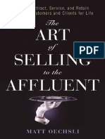 [Matt_Oechsli]_The_Art_of_Selling_to_the_Affluent(b-ok.org).pdf