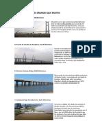 Los 10 Puentes Más Grandes Que Existen