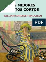 Maugham, William Somerset - Los Mejores Relatos Cortos [45847] (r1.0)