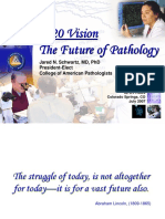 2020 Vision the Future of Pathology