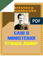 Caiu o Ministério! - França Júnior (VB 00651)